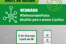 """Vem aí: ANADEP promoverá webinário """"#DefensoriaemPauta: desafios para o acesso à justiça"""""""